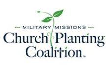 Church Planting in Military Communities / Linking Military Believers & Church Planting Movements ~ MilitaryMissionsNetwork.com