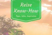 Reise-Know How / Um eine tolle, entspannte Reise zu haben, sollte man einige Dinge planen und beachten - hier gibt es dazu Infos!