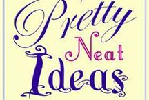 Neat Ideas / by Ruthie Santos