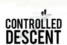 Controlled Descent /  It isn't the fall that kills you.