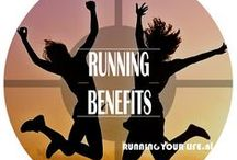 Running Benefits / What running can do for you and how it improves your health and happiness.