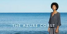 The Azure Coast / Along the azure-tipped coastline, a sunlit narrative breaks and fresh spring shades, softly tailored silhouettes, and lightweight fabrics inspire a touch of the French Riviera - spring elegance at its finest.