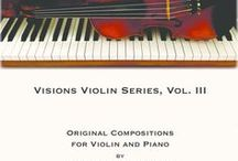 Violin Books by James Michael Stevens / These are violin books of original compositions and arrangements written by Dr. Stevens.