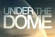 under the dome / The tv Show of our Century