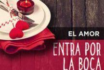 Día de San Valentín / Llégale por el estómago. / by Come Rico
