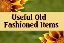 Useful Old Fashioned Items / Items you didn't think were still available.  You will see some great old fashioned items here that you have not seen in years, but wish you had!