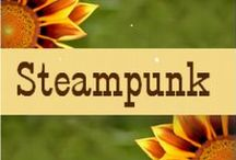 Steampunk / Steampunk is the coolest!  The designs are so intricate and beautiful, I love the look of the art, clothes, anything Steampunk!