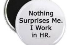 Work Fun & Information / All things HR related.... :-) / by Jackie C