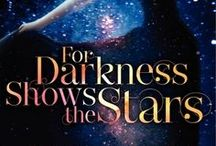 For Darkness Shows the Stars