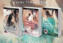 Love Times Three series / The sexy adventures of Nina Santangeles, Cameron Easton, and Alex Gable!