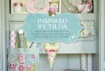 We Love Tilda / All of our favourite Tilda fabrics, products and designs!