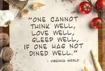 Food Thoughts / The best quotes about #food!