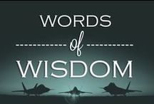 Words of Wisdom / A daily dose of inspiration for service members and their families.