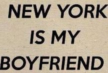 New York / The place my heart longs for each and every day!