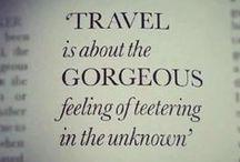 TRAVELS | VOYAGES / Inspirational places around the world. Endroits à travers le monde qui inspirent.