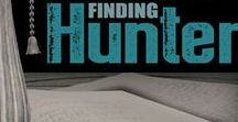 Finding Hunter: Riverbend 2 /  Finding Hunter, Riverbend Book 2, is now available on Kindle and in print on Amazon! Finding Hunter is the story of a lost man's desperate struggle to make his way home again, and one woman's unshakeable faith in him and the power of their love.