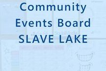 Community Events in Slave Lake, Alberta / The wonderful community of Slave Lake, upcoming events and more! Also a place to show what our team loves to do most, give back to our community!