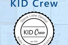 KID Crew / Exclusive children's dental club at Slave Lake Dental. KID Crew stands for Kids Inspired Dentistry