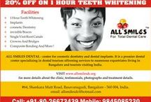 Teeth Whitening Bangalore. / Teeth Whitening in Bangalore.For a brighter, whiter smile without the wait, choose an in-office, chemically activated whitening treatment that offers results in less than an hour. It's ideal for people who want instant whitening gratification or those who have that special event coming up that requires a bright, white smile.App +910-0-98450 85230.More at http://www.allsmilesdc.org/