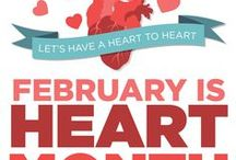 Heart Health Month / Celebrate a strong and healthy heart this February!