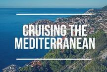 Cruising the Mediterranean / What you can see during a Mediterranean cruise. Sail to France, Spain, Italy, Greece, Croatia, Turkey and more!