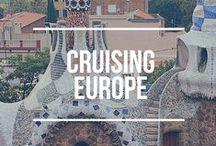 Cruising Europe / Europe Cruise: What to see and do during a cruise to Europe.