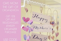 Mother's Day / Mothers Day is Sunday, May 12! Celebrate Mom by giving her the gift of organization from BelleDangles and save 10% with code HAPPYMOM