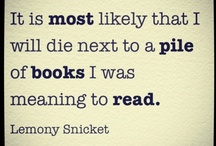 Quotables / Quotes from books, characters, or authors.
