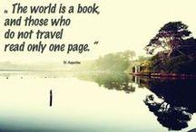 Around / Mes escapades. « Le monde est un livre et ceux qui ne voyagent pas n'en lisent qu'une page.  »