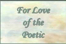 "For Love of the Poetic / Poetry, Poets and Poetic Art - Please keep this clean, no foul language or indecent art. Be considerate in your pinning! Occasionally I will ""clean up"" the board by removing those pins that are not board-appropriate as well as the older pins that have not been repinned. Thank you all for the great poetry! I just deleted a number of quotes from the board. Please keep this board for poetry and poetic art! Thank you!"