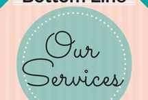 Our Services / The lowdown on how The Bottom Line can help your small business keep more of the money you make...starting today!