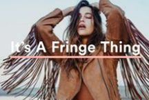 IT'S A FRINGE THING