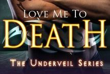 Underveil Series / Love Me To Death: Book 1 of the Underveil Series by Marissa Clarke (Mary Lindsey) from Entangled Publishing.   Eternal Symphony: Book 2 of the Underveil Series.