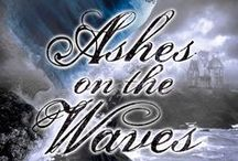 "Ashes on the Waves / Contemporary re-imagining of Edgar Allan Poe's poem, ""Annabel Lee"" by Mary Lindsey, published by Philomel/Penguin USA, June 2013."