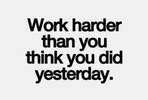 work hard babe!