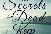 """My Novel """"The Secrets The Dead Keep"""""""