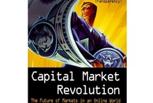"""The Future of Finance / I wrote a book """"Capital Market Revolution!"""" about the future of finance in 1999...things have moved on rather and this board is a selection of interesting pinnings about the future of finance which dovetails neatly with my """"Young Markets"""" conference about the same topic..."""