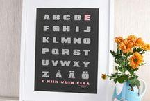 Aakkosjulisteet - Alphabets  / Personoituja aakkosjulisteita - Personalized Alphabet posters