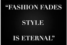 Style Passion Quotes / Style Quotes • For more Style visit www.stylepassion.net