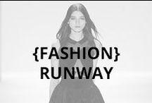 Fashion: Runway / by Genevieve Helene