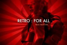 RETRO : FOR ALL  - PLEASE ADD / Retro Inspiration : Follow this board and I'll send you a link...Nick Norton