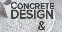 Concrete Design & Art / In design, concrete is a timeless and durable element. Many used through architecture, it now became an integral element of decoration, design and contemporary art.