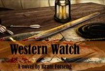 Western Watch / Pins that related directly to Lady Merreth's debut novel -- Western Watch