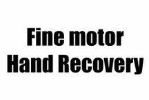 Fine motor hand recovery / Fine motor hand recovery