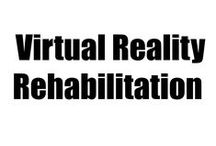 Virtual Reality/Virtual Rehabilitation / TBI Virtual Rehabilitation