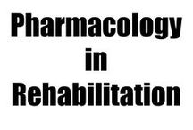 Pharmacology in Rehabilitation / pharmacological rehabilitation