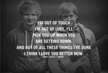 Forever and Always, a Sheerio. / Becuase Ed Sheeran is the light of my life.
