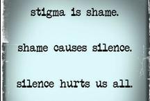 Stigma, Be Gone / Mental Health Awareness. Hope & Survival. Strength & Struggle. Obsessive Compulsive Disorder. Trauma. Self- Injury. Anxiety & Depression. SMASH THE STIGMA ~  Ashamed No More! / by Marie Rising