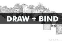 ''Draw + Bind