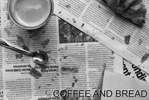 COFFEE AND BREAD...@ / What would life be without...? / by @fke